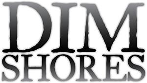 Dim Shores